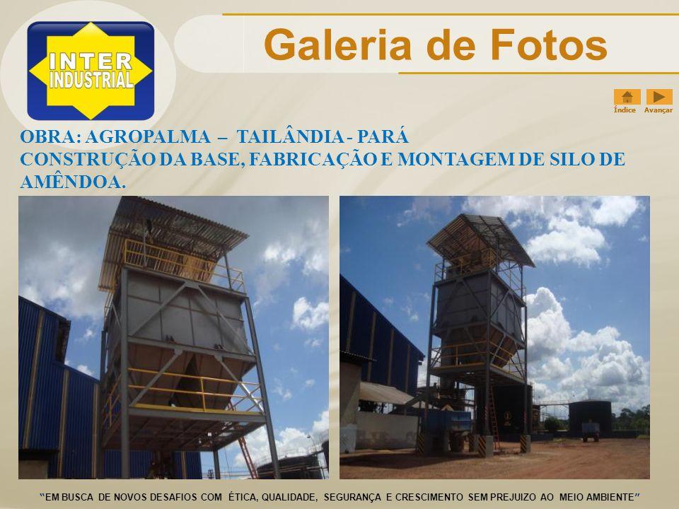 Galeria de Fotos OBRA: AGROPALMA – TAILÂNDIA - PARÁ