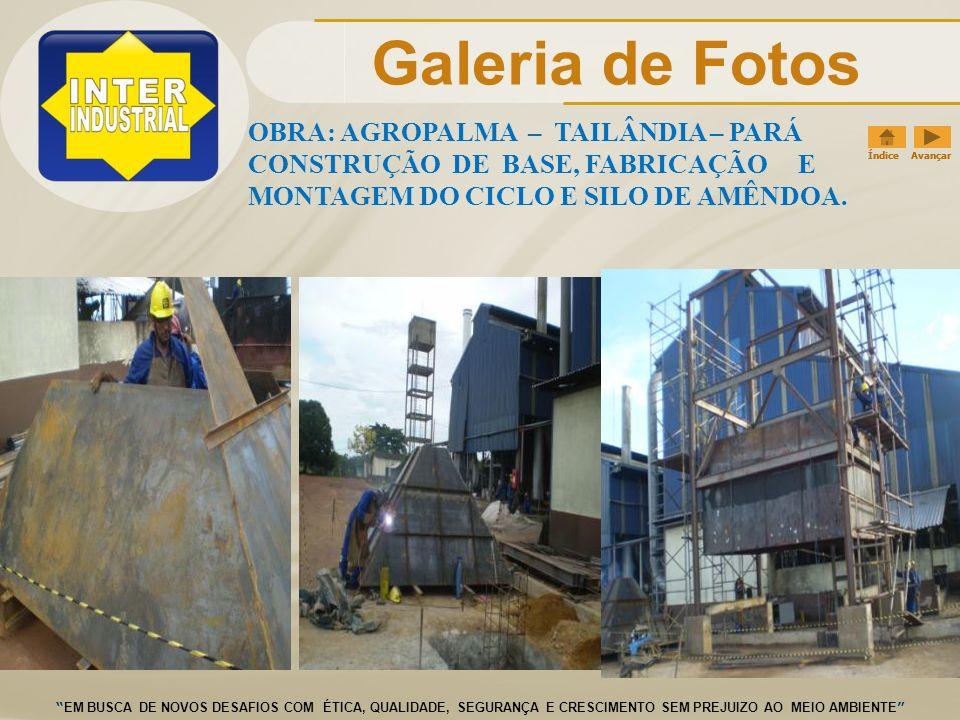 Galeria de Fotos OBRA: AGROPALMA – TAILÂNDIA – PARÁ