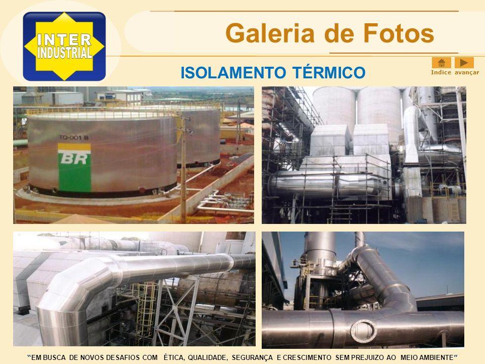 Galeria de Fotos ISOLAMENTO TÉRMICO