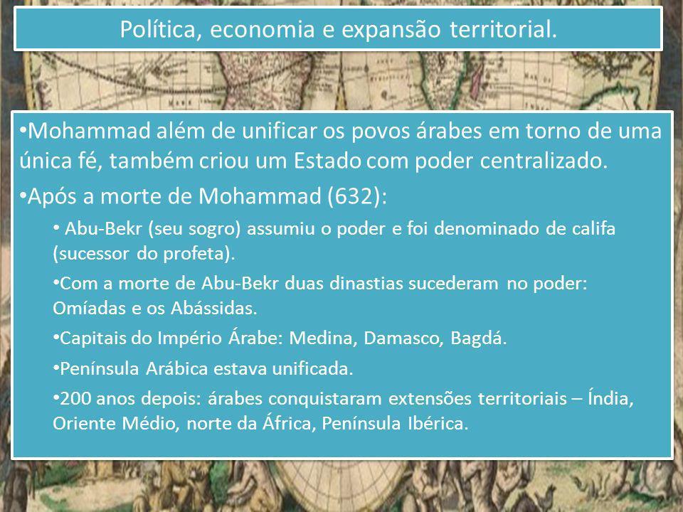 Política, economia e expansão territorial.