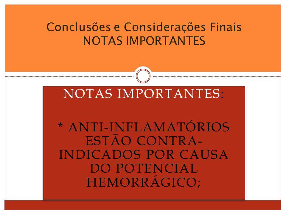 Conclusões e Considerações Finais NOTAS IMPORTANTES