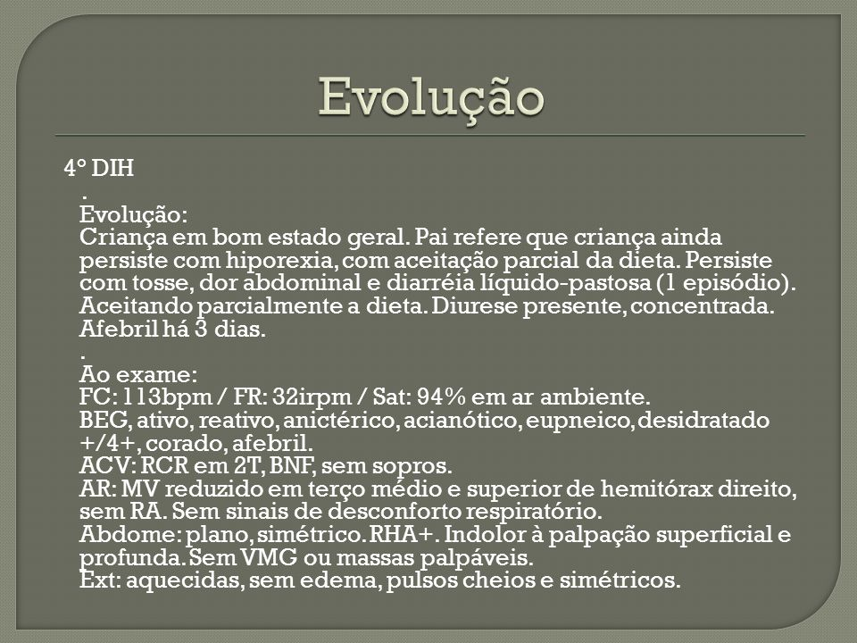 Evolução 4° DIH.