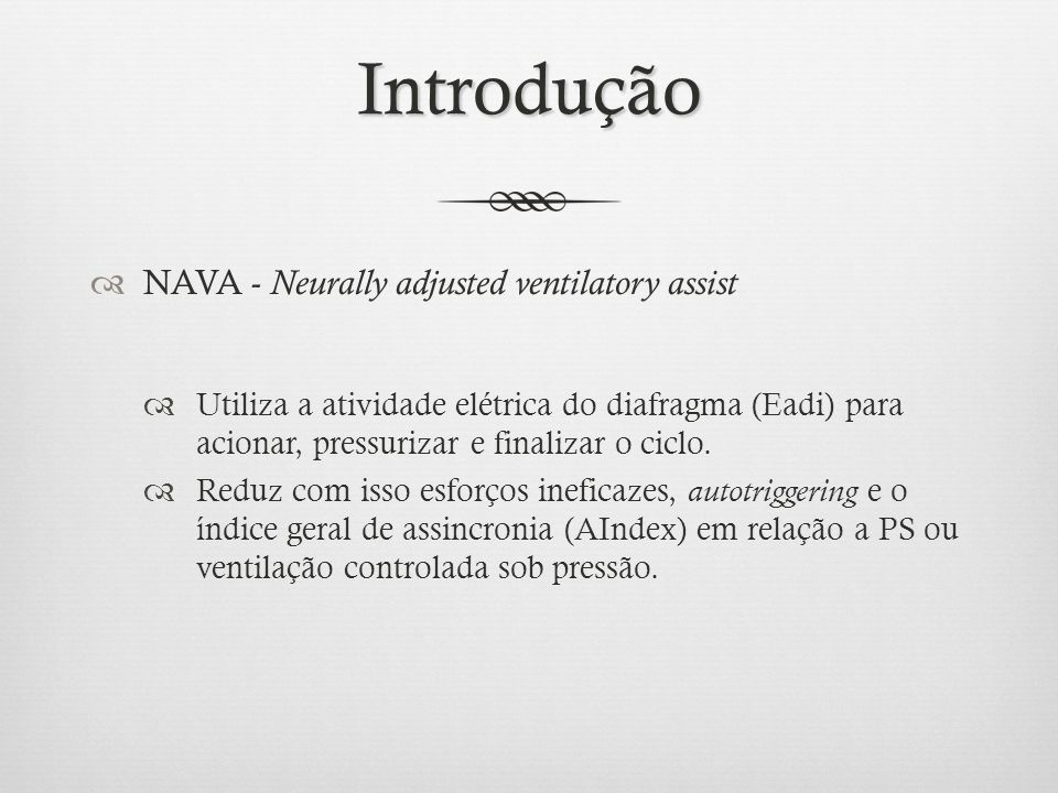 Introdução NAVA - Neurally adjusted ventilatory assist