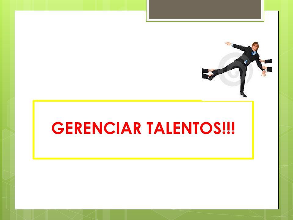 GERENCIAR TALENTOS!!!