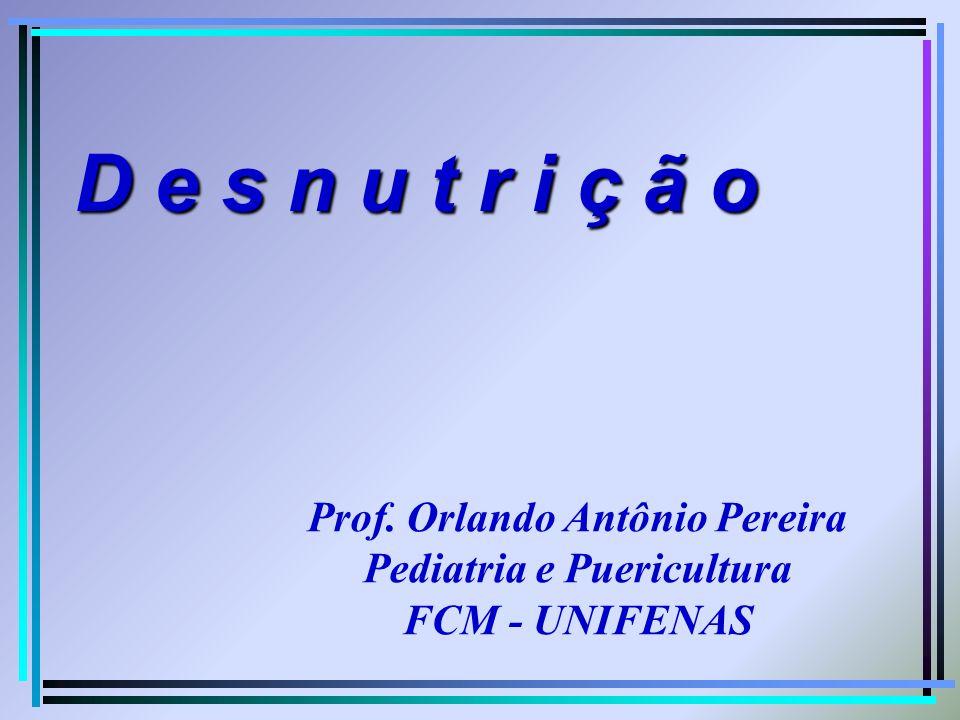 Prof. Orlando Antônio Pereira Pediatria e Puericultura
