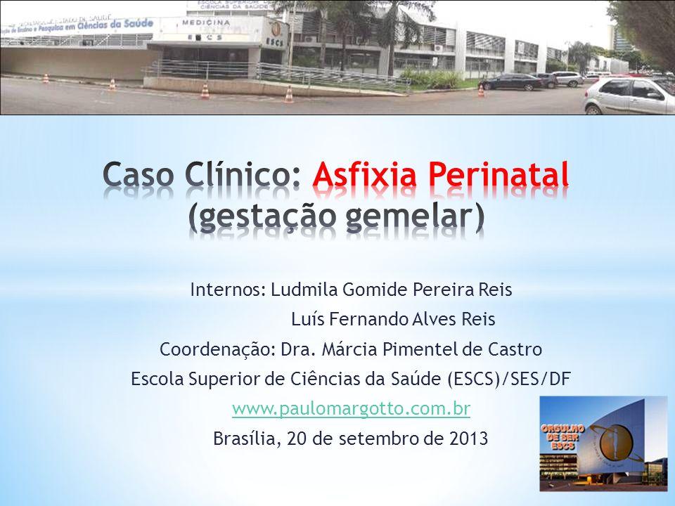 Caso Clínico: Asfixia Perinatal (gestação gemelar)