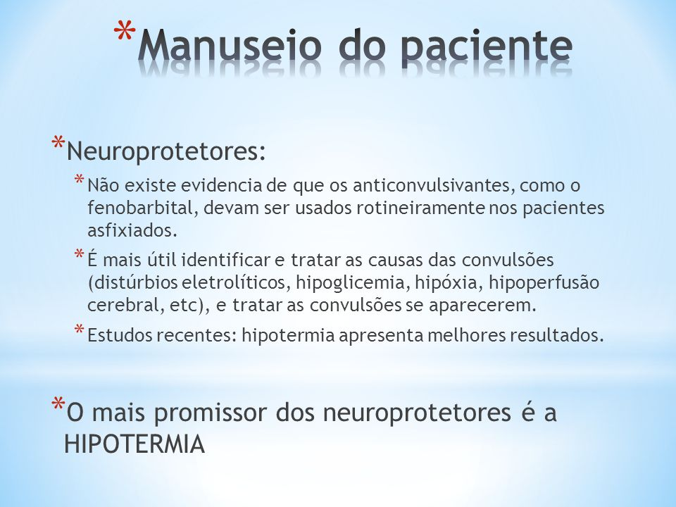 Manuseio do paciente Neuroprotetores: