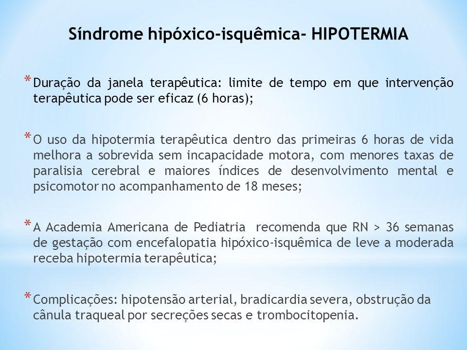 Síndrome hipóxico-isquêmica- HIPOTERMIA