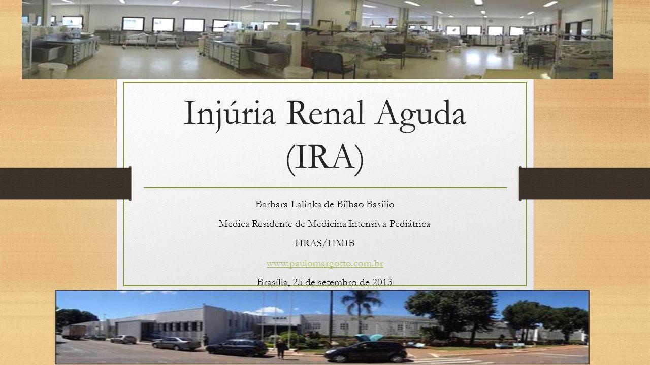 Injúria Renal Aguda (IRA)
