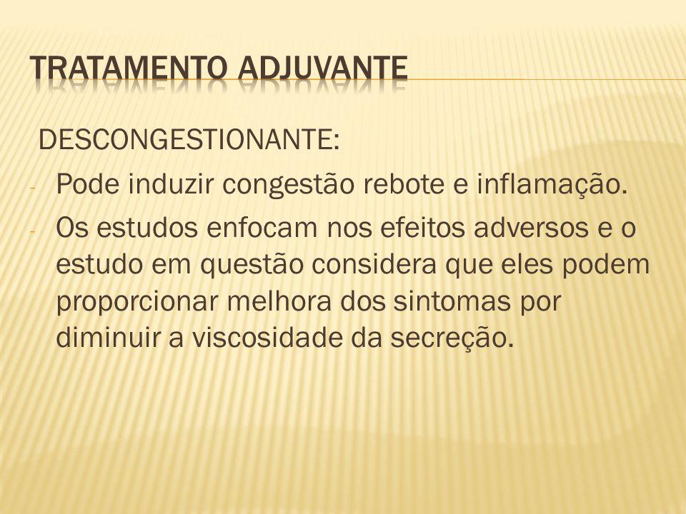 Tratamento adjuvante DESCONGESTIONANTE: