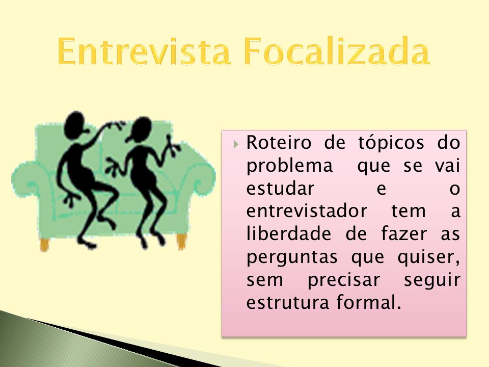 Entrevista Focalizada