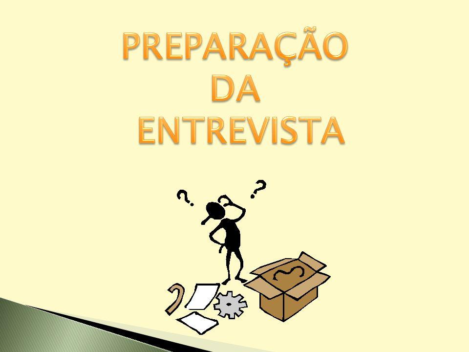 PREPARAÇÃO DA ENTREVISTA