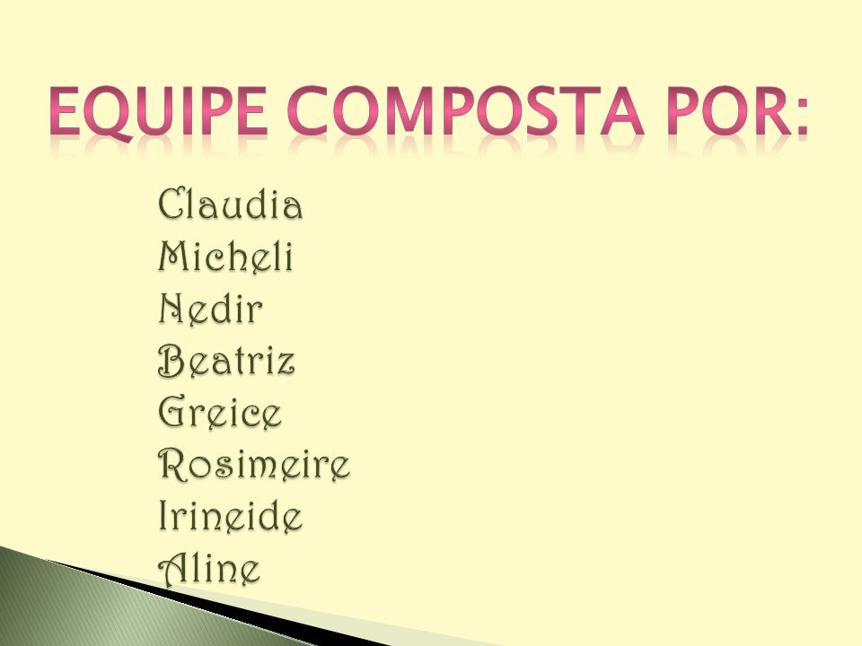 Claudia Micheli Nedir Beatriz Greice Rosimeire Irineide Aline