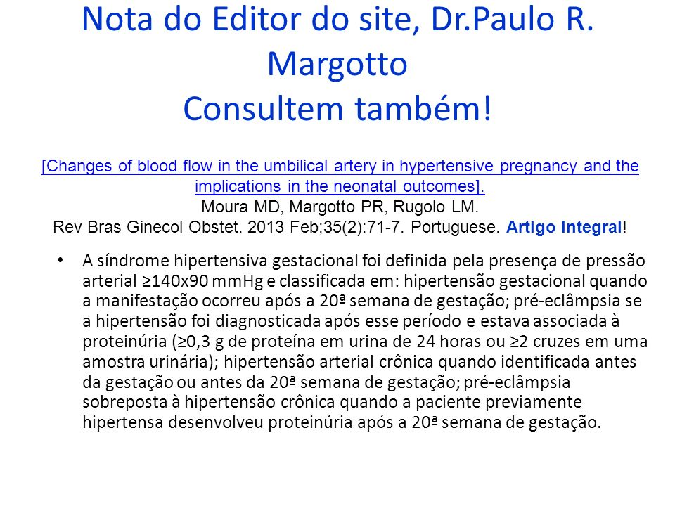 Nota do Editor do site, Dr.Paulo R. Margotto Consultem também!