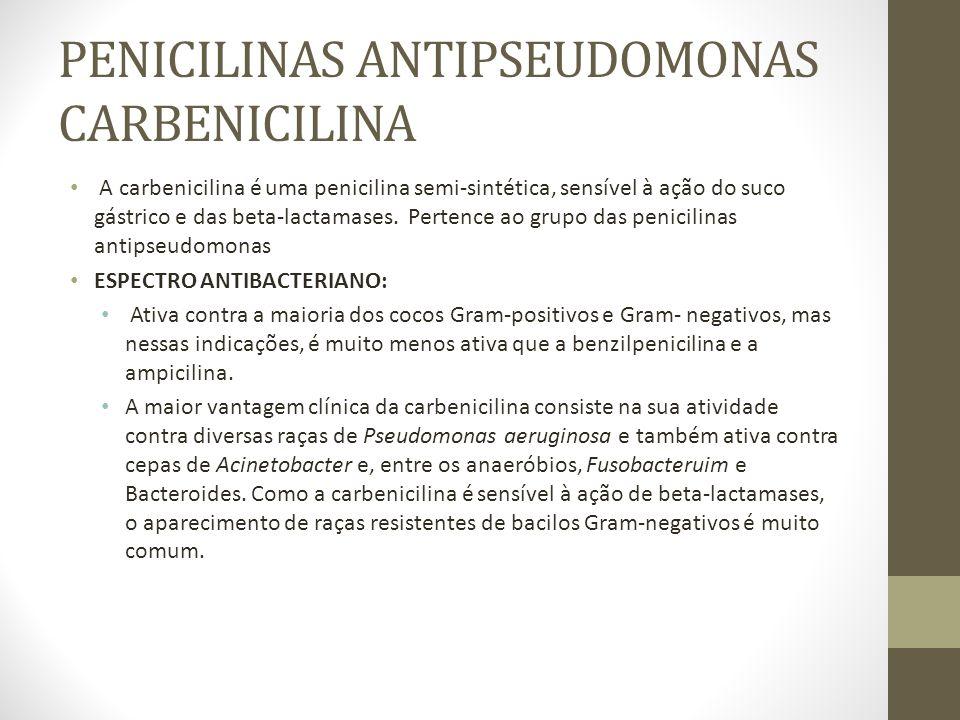 PENICILINAS ANTIPSEUDOMONAS CARBENICILINA