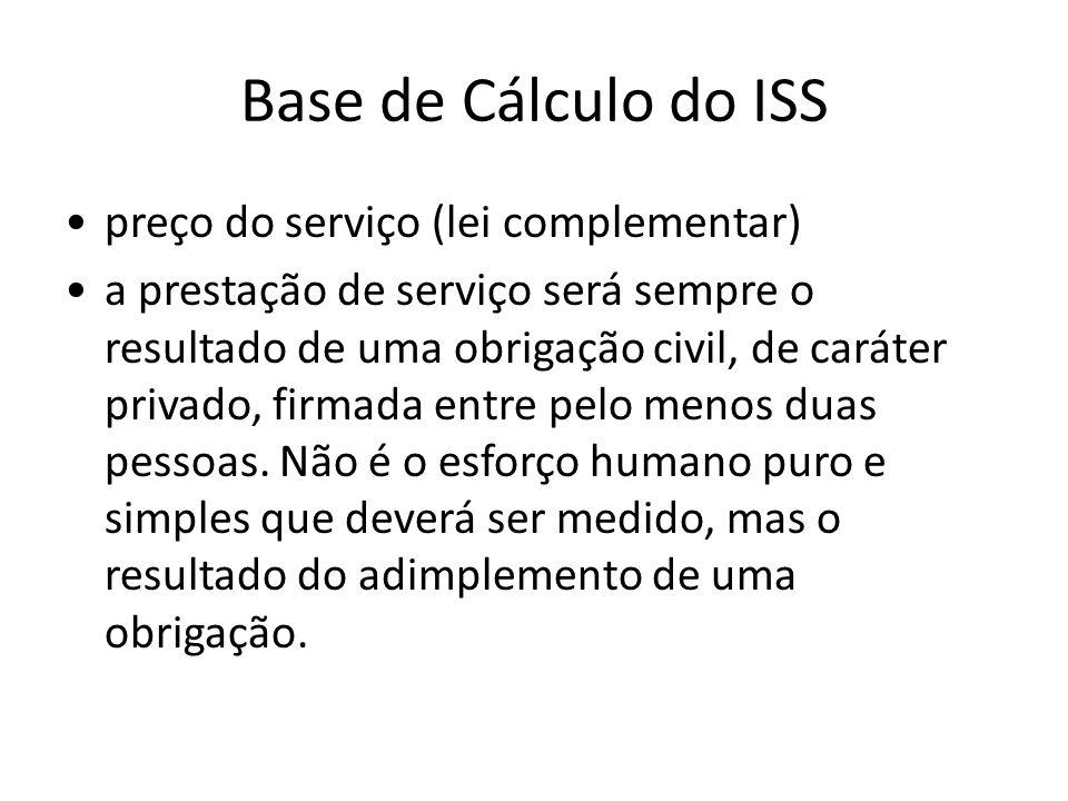 Base de Cálculo do ISS preço do serviço (lei complementar)