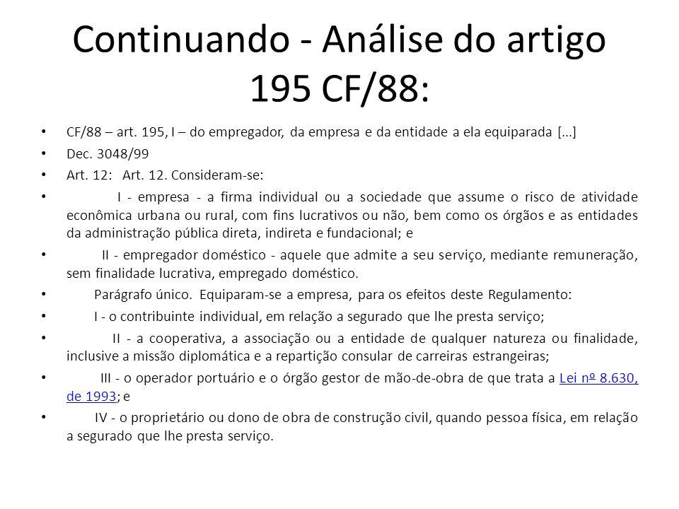 Continuando - Análise do artigo 195 CF/88: