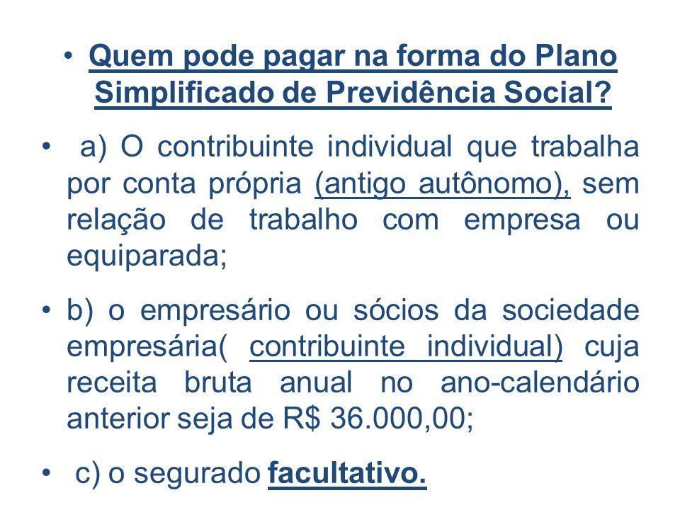Quem pode pagar na forma do Plano Simplificado de Previdência Social