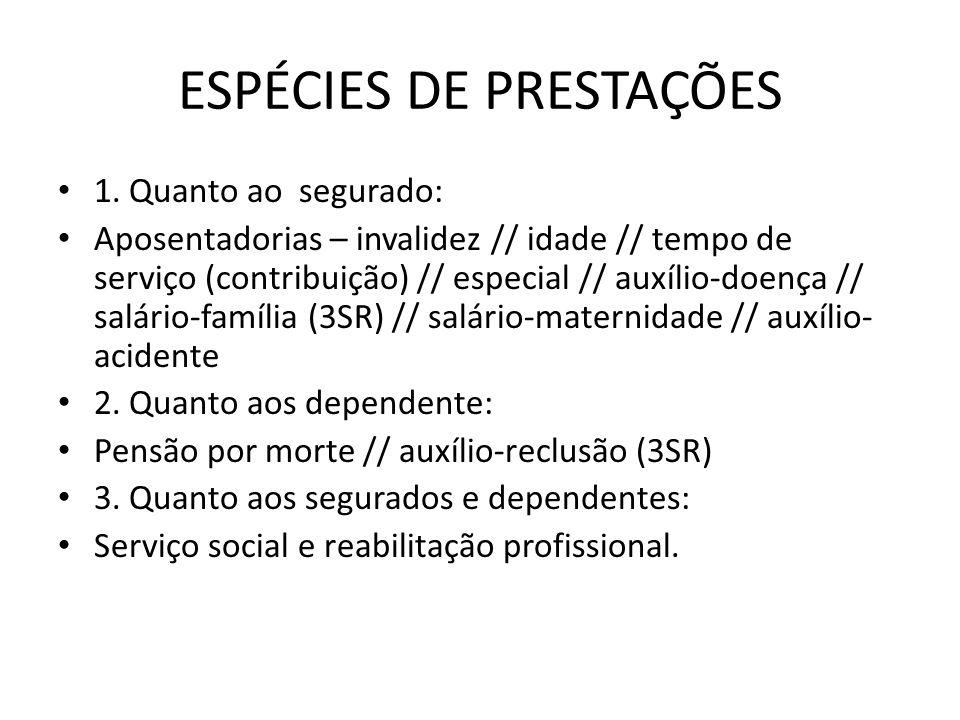 ESPÉCIES DE PRESTAÇÕES
