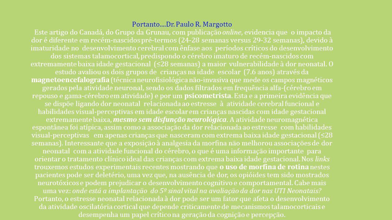 Portanto....Dr. Paulo R.