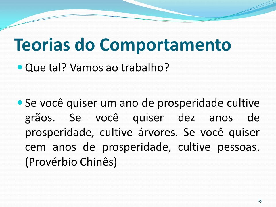 Teorias do Comportamento
