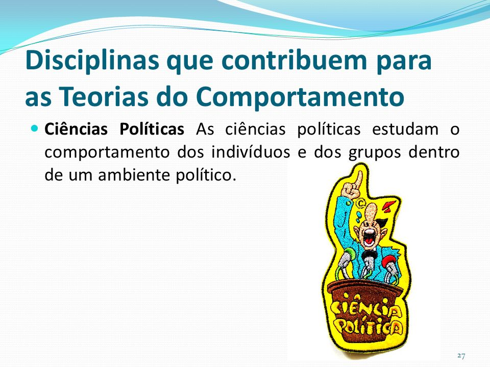 Disciplinas que contribuem para as Teorias do Comportamento