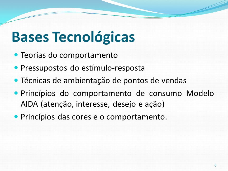 Bases Tecnológicas Teorias do comportamento