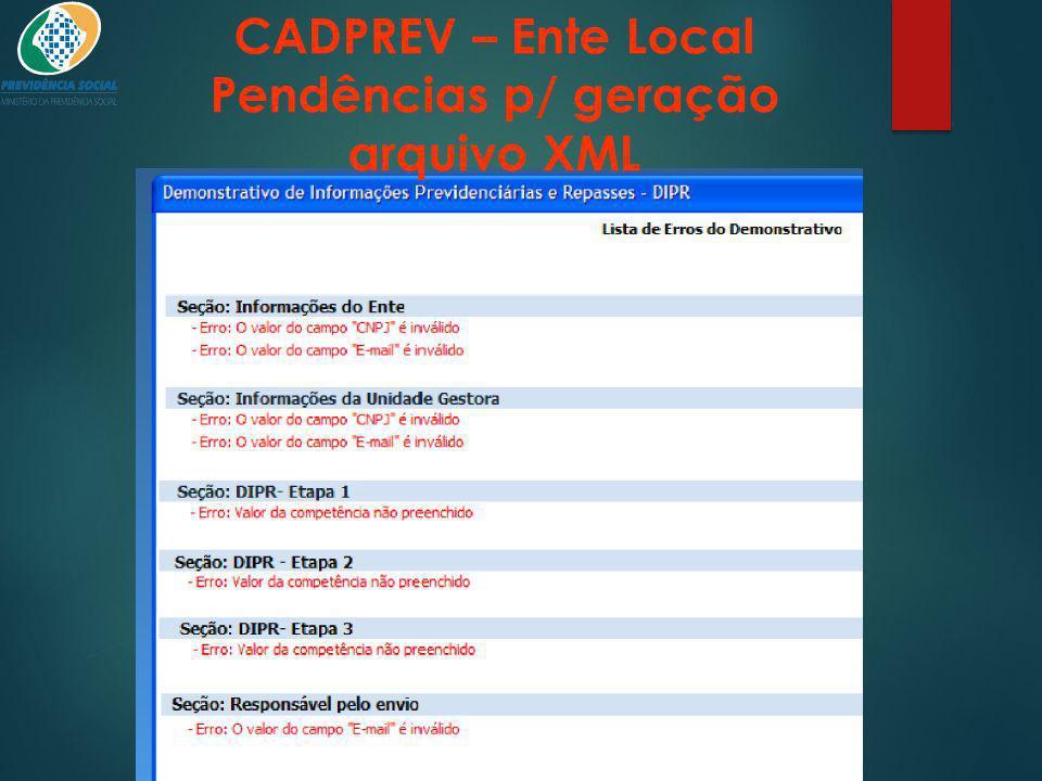 CADPREV – Ente Local Pendências p/ geração arquivo XML