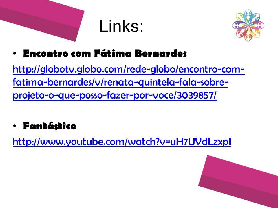 Links: Encontro com Fátima Bernardes