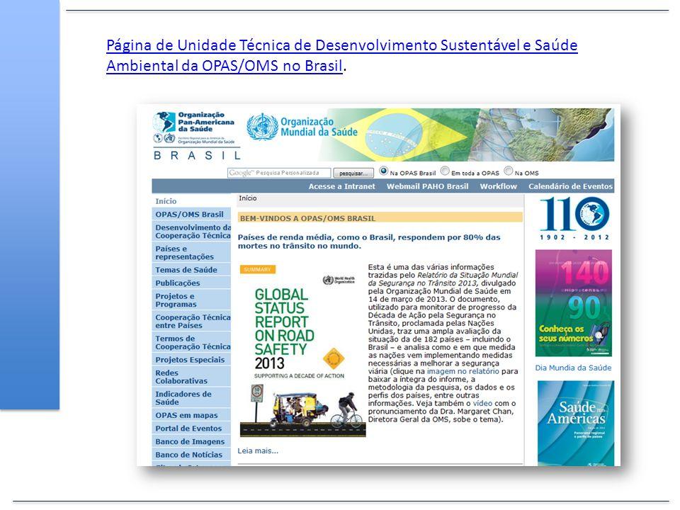Página de Unidade Técnica de Desenvolvimento Sustentável e Saúde Ambiental da OPAS/OMS no Brasil.
