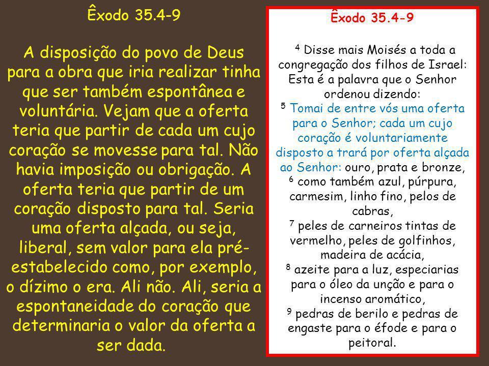 Êxodo 35.4-9