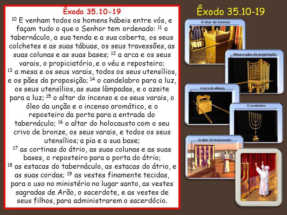 Êxodo 35.10-19