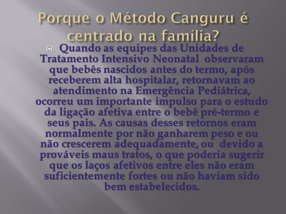 Porque o Método Canguru é centrado na família