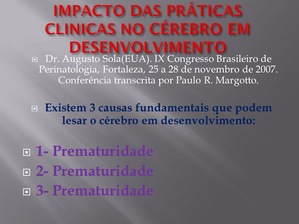 1- Prematuridade 2- Prematuridade 3- Prematuridade