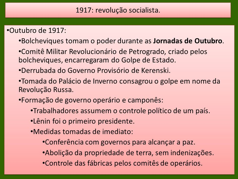 1917: revolução socialista.
