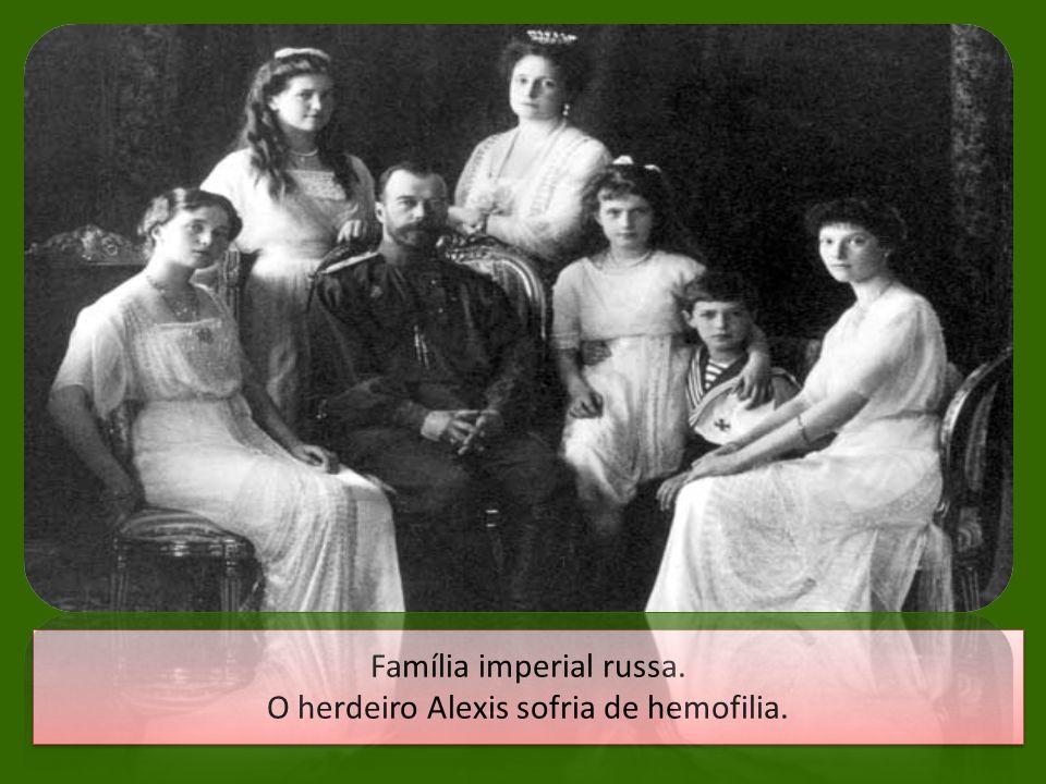 Família imperial russa. O herdeiro Alexis sofria de hemofilia.