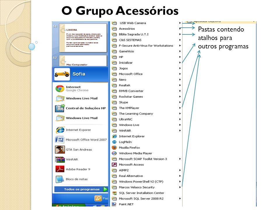 O Grupo Acessórios Pastas contendo atalhos para outros programas