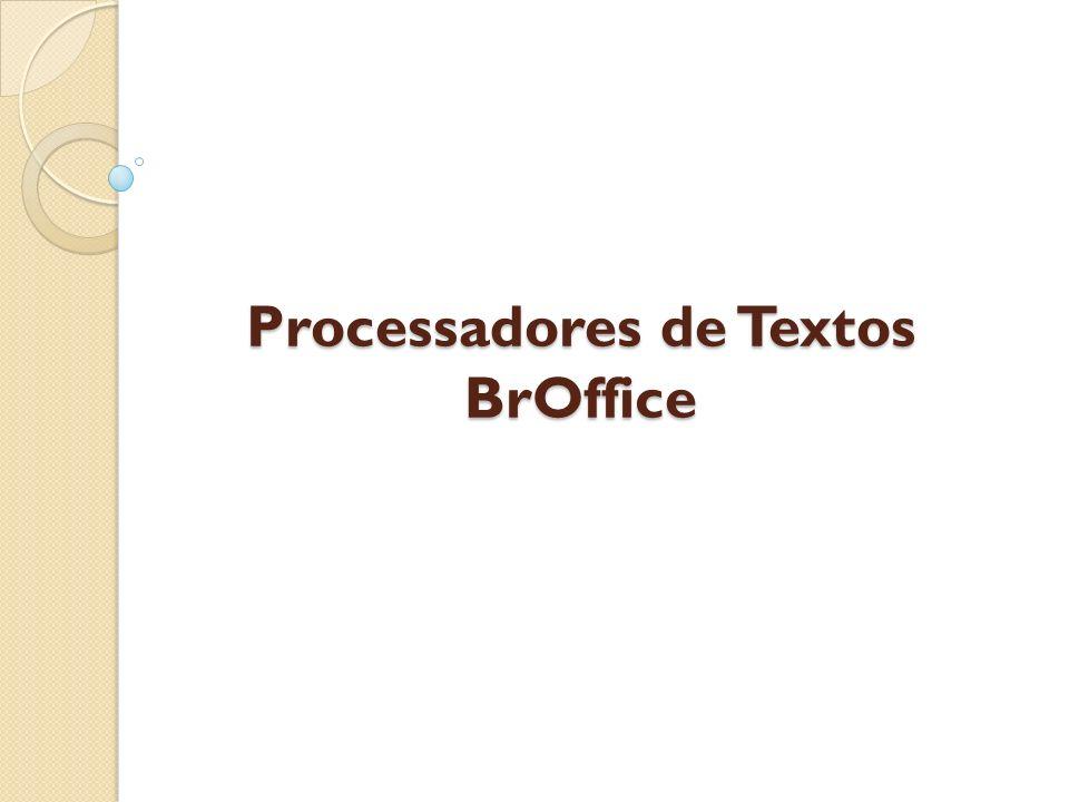 Processadores de Textos BrOffice