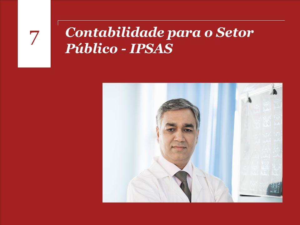 7 Contabilidade para o Setor Público - IPSAS