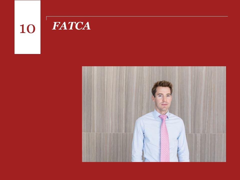 10 FATCA