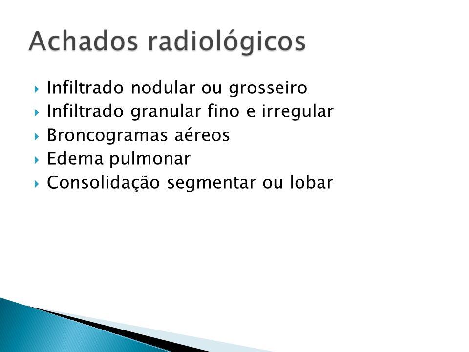 Infiltrado nodular ou grosseiro