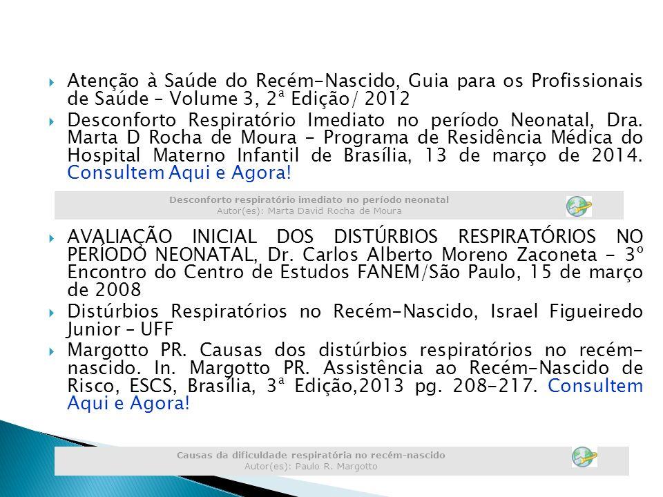 Atenção à Saúde do Recém-Nascido, Guia para os Profissionais de Saúde – Volume 3, 2ª Edição/ 2012