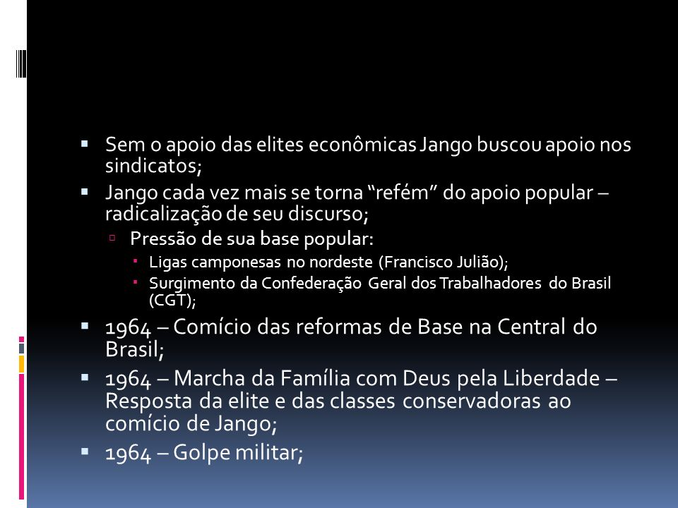 1964 – Comício das reformas de Base na Central do Brasil;