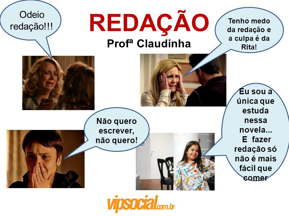 REDAÇÃO Profª Claudinha Odeio redação!!!