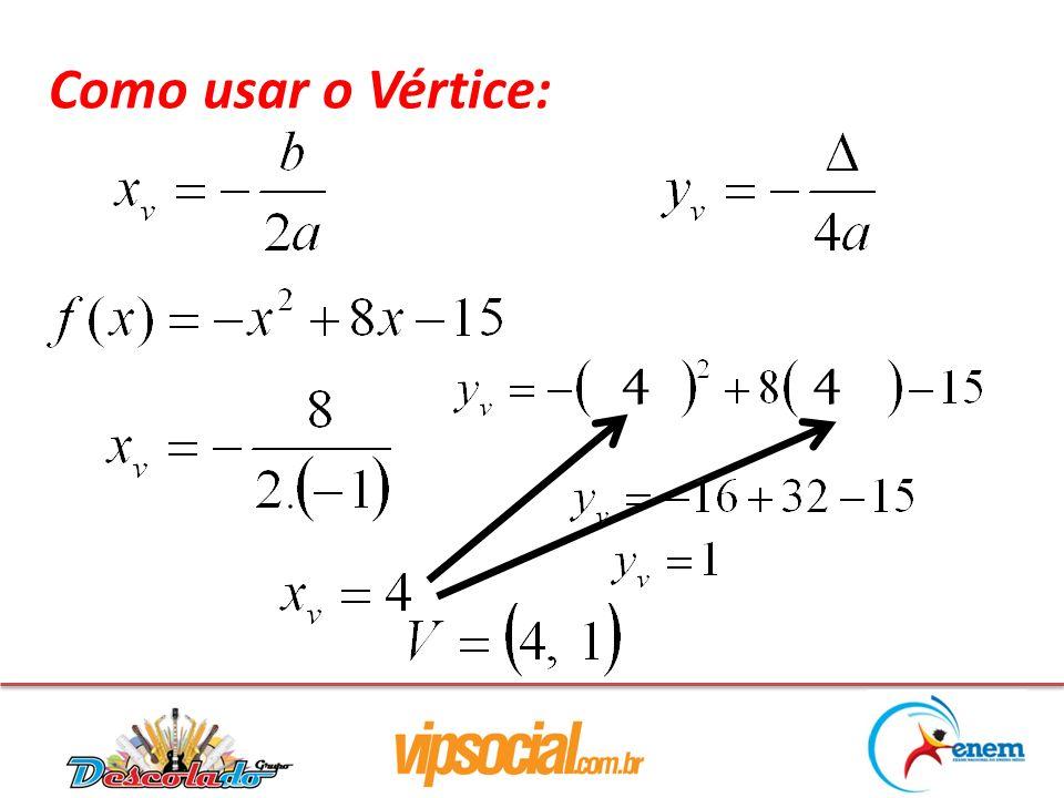 Como usar o Vértice: 4 4