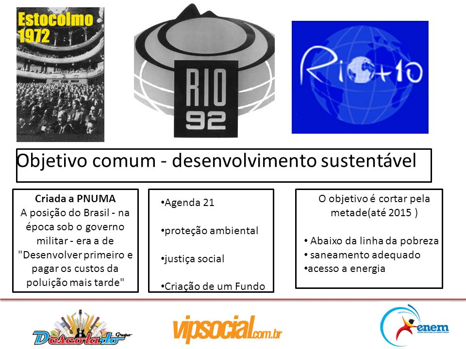 Objetivo comum - desenvolvimento sustentável