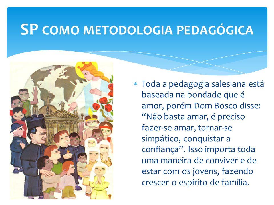 SP como metodologia pedagógica