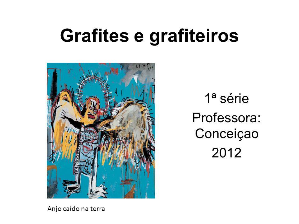 Grafites e grafiteiros