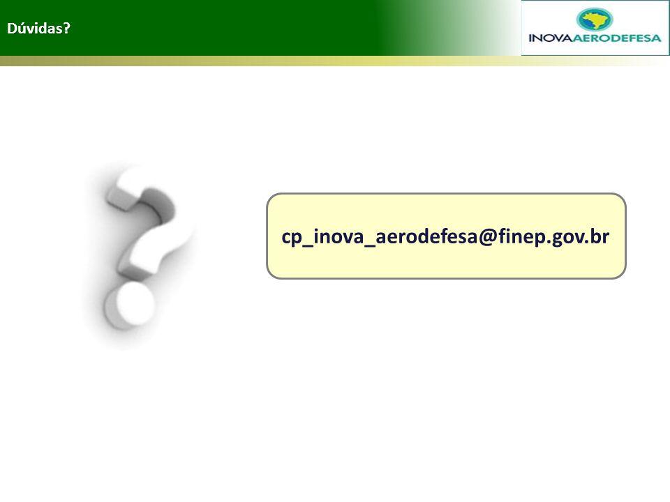 cp_inova_aerodefesa@finep.gov.br Dúvidas