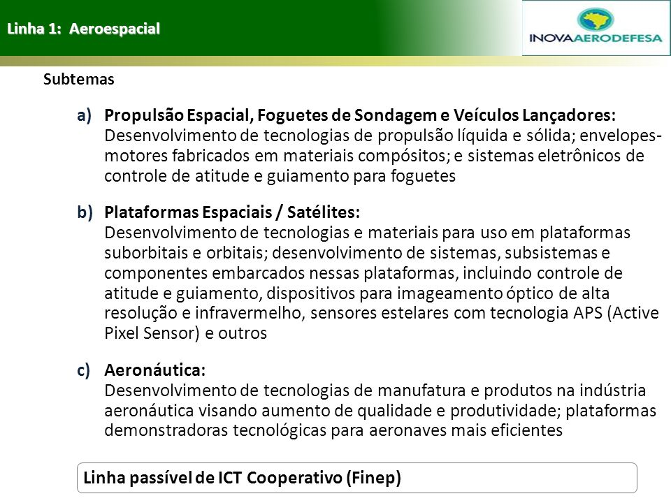 Linha passível de ICT Cooperativo (Finep)